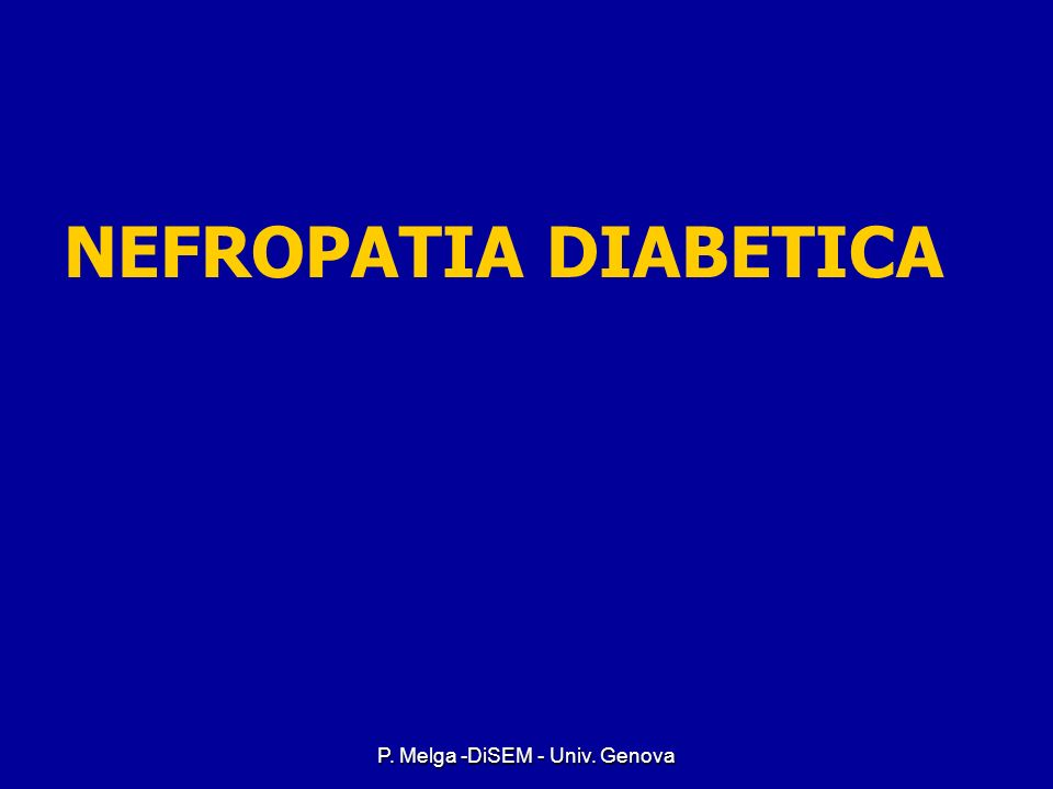 P. Melga -DiSEM - Univ. Genova Prevention of Diabetic Retinopathy Intensive glycemic control Intensive glycemic control Tight blood pressure control (
