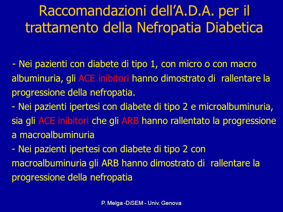 P. Melga -DiSEM - Univ. Genova Glycemic Control Glycemic Control –Preprandial plasma glucose 90-130 mg/dl –A1C <7.0% –Peak postprandial plasma glucose