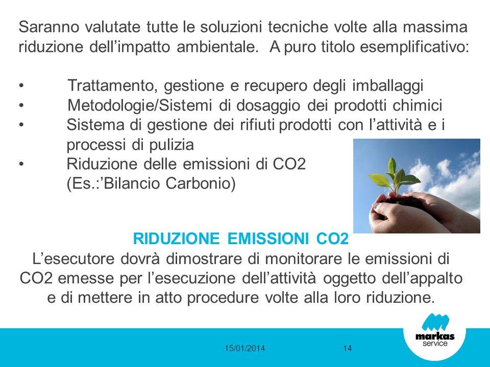 Saranno valutate tutte le soluzioni tecniche volte alla massima riduzione dellimpatto ambientale. A puro titolo esemplificativo: Trattamento, gestione