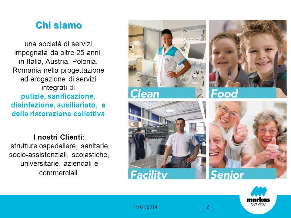 15/01/20142 una società di servizi impegnata da oltre 25 anni, in Italia, Austria, Polonia, Romania nella progettazione ed erogazione di servizi integ