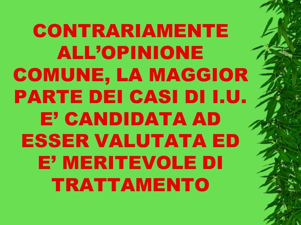 CONTRARIAMENTE ALLOPINIONE COMUNE, LA MAGGIOR PARTE DEI CASI DI I.U.