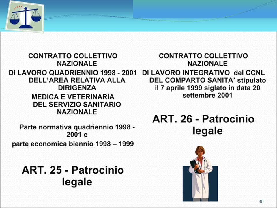 7 Tutela legale garantita dallAzienda Polizza di tutela legale: rosa di avvocati tra cui l operatore potrà scegliere il legale al quale affidare la propria rappresentanza e difesa in giudizio.