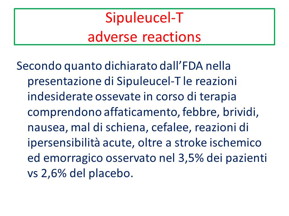 Sipuleucel-T adverse reactions Chemotherapy with docetaxel causes adverse effects in large proportions of patients, including alopecia, fatigue, neutropenia, neuropathy, and other symptoms.