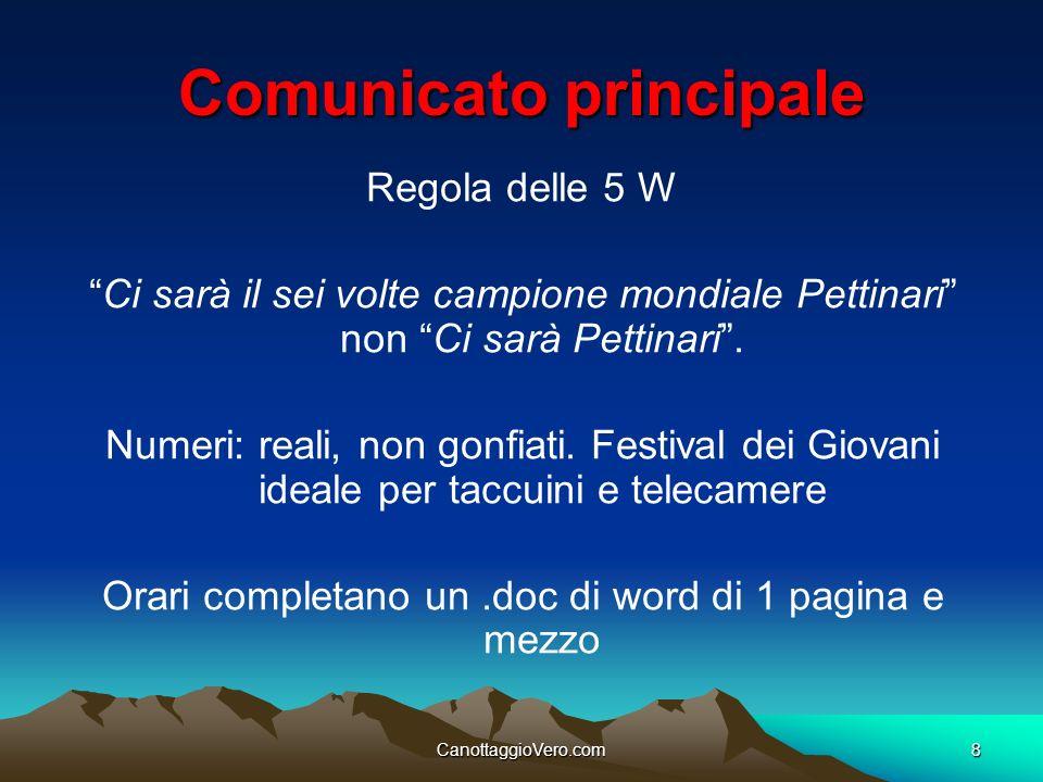 CanottaggioVero.com8 Comunicato principale Regola delle 5 W Ci sarà il sei volte campione mondiale Pettinari non Ci sarà Pettinari. Numeri: reali, non