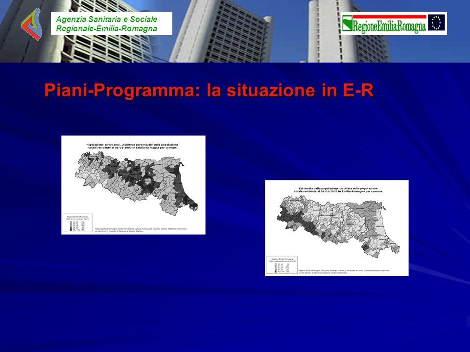 Agenzia Sanitaria e Sociale Regionale-Emilia-Romagna Piani-Programma: la situazione in E-R