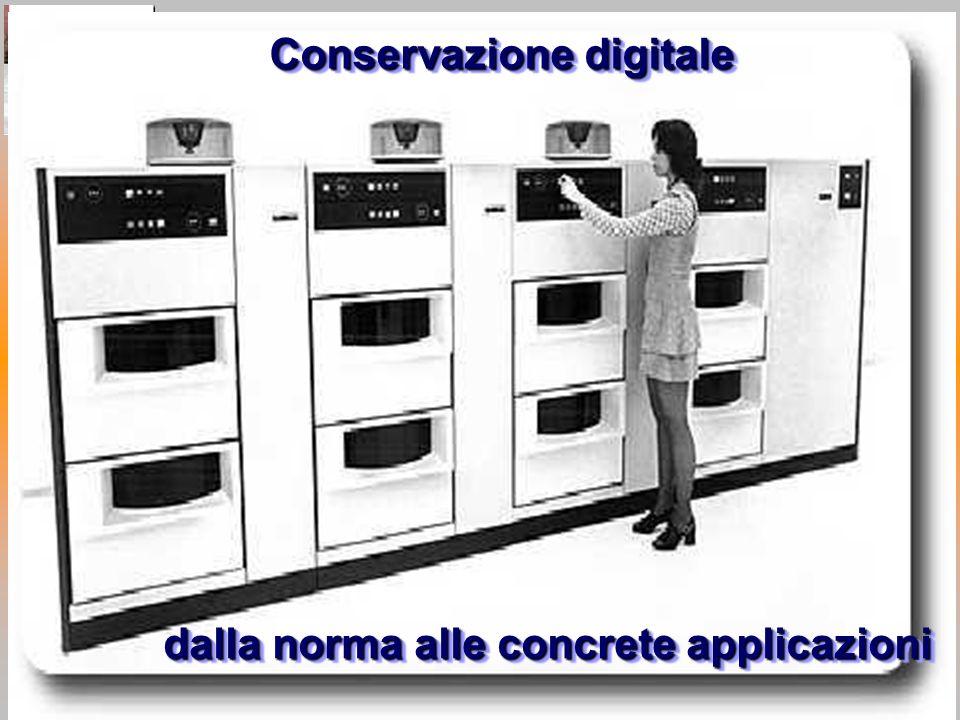 Egidio SESTI Conservazione digitale dalla norma alle concrete applicazioni