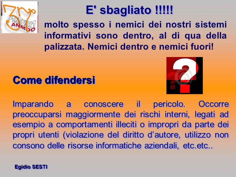 Egidio SESTI Come difendersi Imparando a conoscere il pericolo.