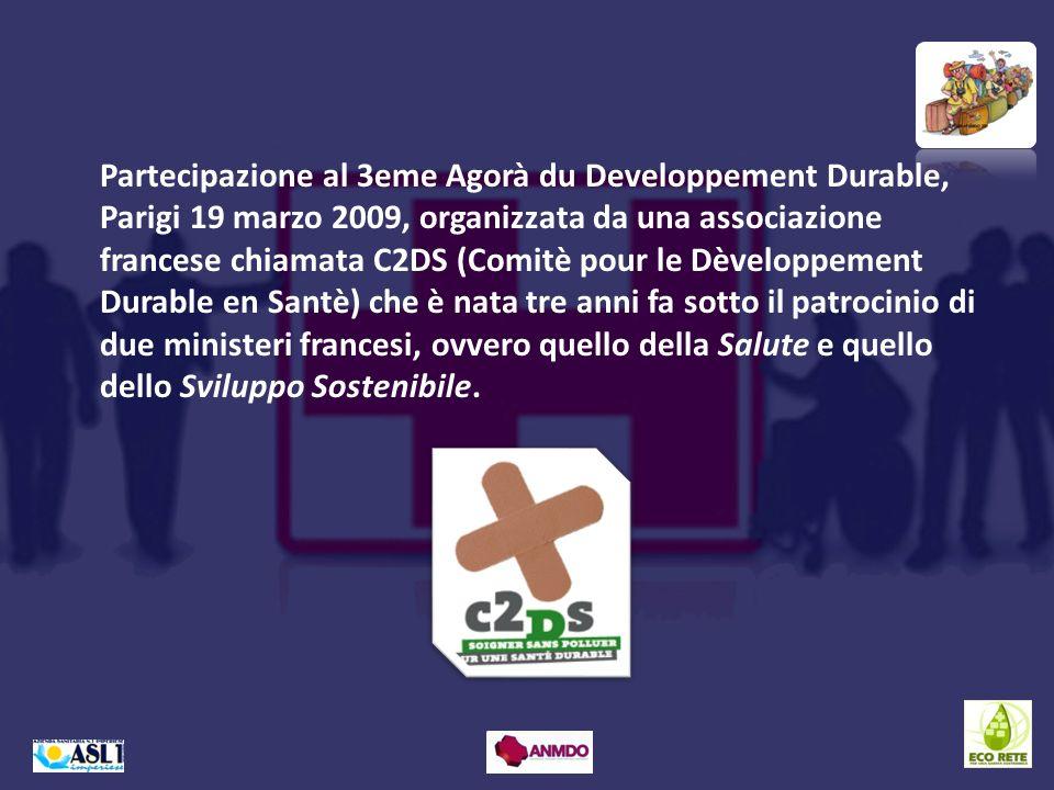 Partecipazione al 3eme Agorà du Developpement Durable, Parigi 19 marzo 2009, organizzata da una associazione francese chiamata C2DS (Comitè pour le Dè