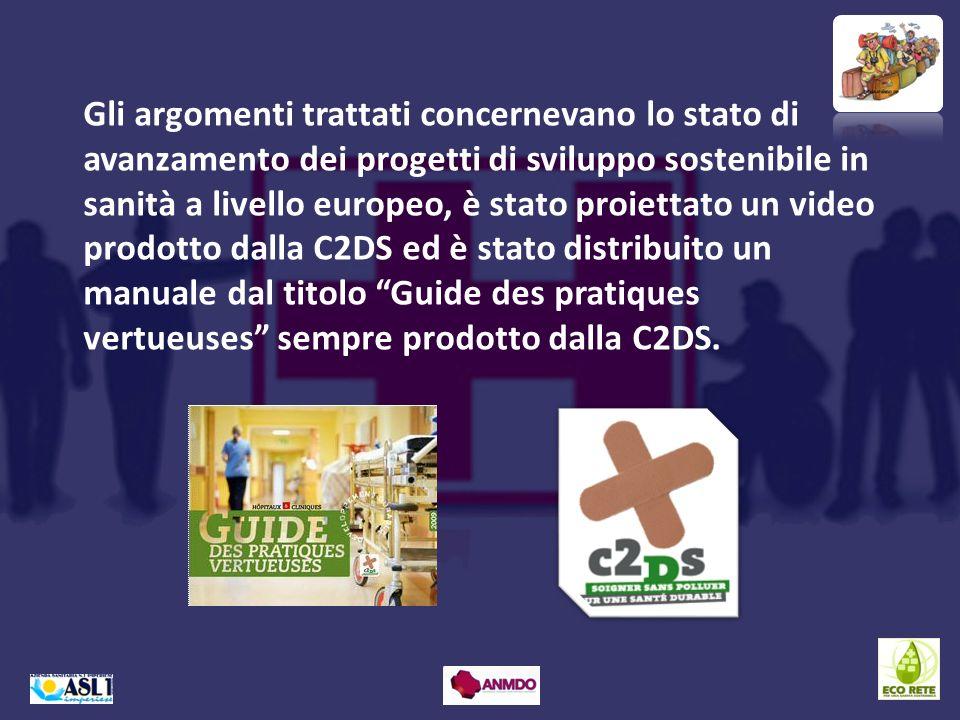 Gli argomenti trattati concernevano lo stato di avanzamento dei progetti di sviluppo sostenibile in sanità a livello europeo, è stato proiettato un vi