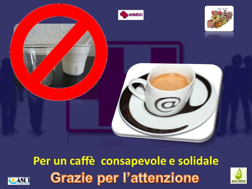 Per un caffè consapevole e solidale