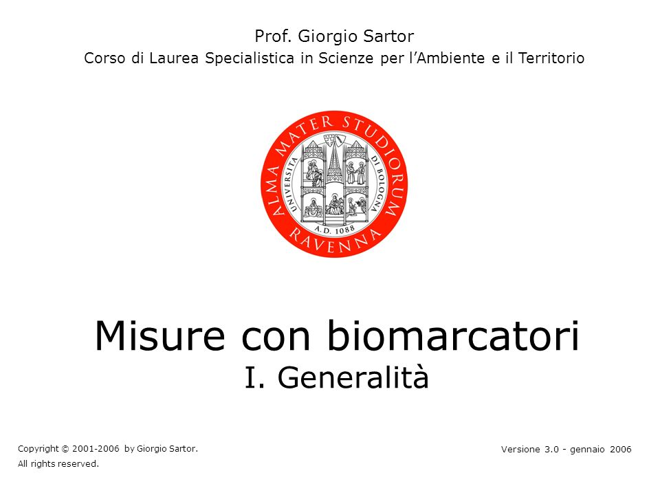 Misure con biomarcatori I. Generalità Prof.