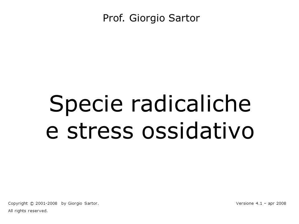 gs © 2001-2008 ver 4.1Specie radicaliche e stress ossidativo- 32 - Referenze sul WEB Vie metaboliche –KEGG: http://www.genome.ad.jp/kegg/http://www.genome.ad.jp/kegg/ Degradazione degli xenobiotici: http://www.genome.ad.jp/kegg/pathway/map/map01196.html http://www.genome.ad.jp/kegg/pathway/map/map01196.html Struttura delle proteine: –Protein data bank (Brookhaven): http://www.rcsb.org/pdb/http://www.rcsb.org/pdb/ –Hexpasy Expert Protein Analysis System: http://us.expasy.org/sprot/http://us.expasy.org/sprot/ Prosite (protein families and domains): http://www.expasy.org/prosite/http://www.expasy.org/prosite/ Enzyme (Enzyme nomenclature database): http://www.expasy.org/enzyme/ http://www.expasy.org/enzyme/ –Scop (famiglie strutturali): http://scop.berkeley.edu/http://scop.berkeley.edu/ Enzimi: –Nomenclatura - IUBMB: http://www.chem.qmw.ac.uk/iubmb/http://www.chem.qmw.ac.uk/iubmb/ –Proprietà - Brenda: http://www.brenda.uni-koeln.de/http://www.brenda.uni-koeln.de/ –Expasy (Enzyme nomenclature database): http://www.expasy.org/enzyme/http://www.expasy.org/enzyme/ Database di biocatalisi e biodegradazione: http://umbbd.ahc.umn.edu/ttp://umbbd.ahc.umn.edu/ Citocromo P450: http://www.icgeb.org/~p450srv/http://www.icgeb.org/~p450srv/ Metallotioneine: http://www.unizh.ch/~mtpage/MT.htmlhttp://www.unizh.ch/~mtpage/MT.html Tossicità degli xenobiotici: Agency for Toxic Substances and Disease Registry http://www.atsdr.cdc.gov http://www.atsdr.cdc.gov