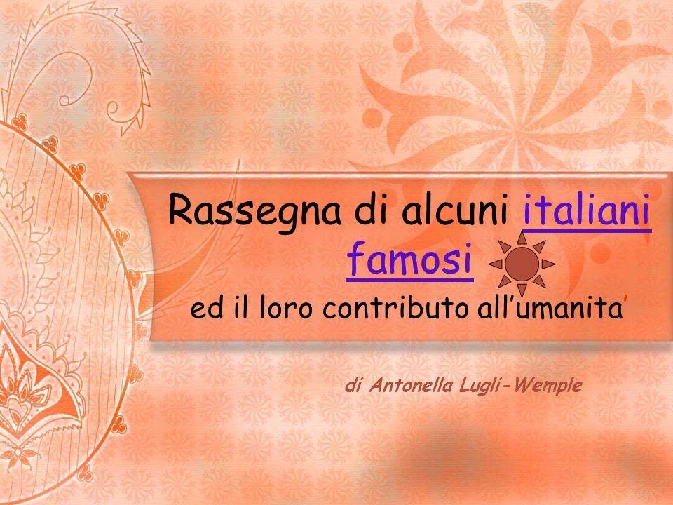 Musicisti, cantanti e compositori Giuseppe Verdi (1813 –1901) Giacomo Puccini (1858– 1924) Ennio Morricone (1928 – in vita) Antonio Vivaldi (1678 – 1741) Luciano Pavarotti (1935 – 2007)