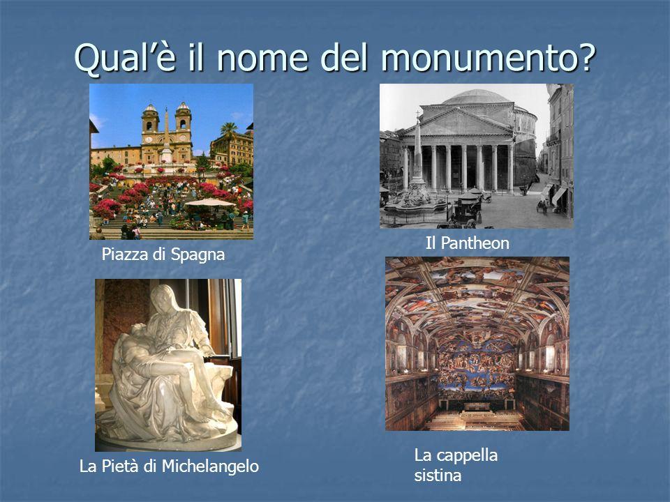 Qualè il nome del monumento.