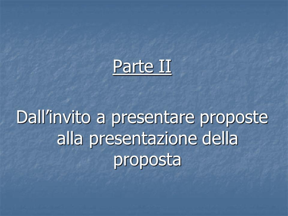 Parte II Dallinvito a presentare proposte alla presentazione della proposta