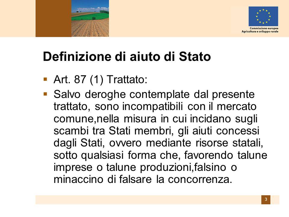 3 Definizione di aiuto di Stato Art.
