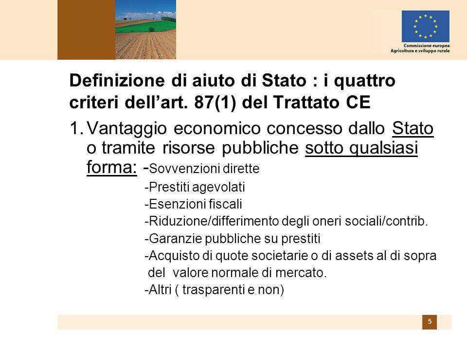 5 Definizione di aiuto di Stato : i quattro criteri dellart.