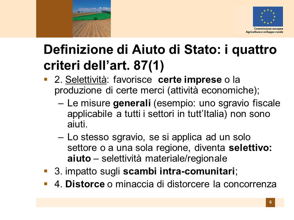 6 Definizione di Aiuto di Stato: i quattro criteri dellart.