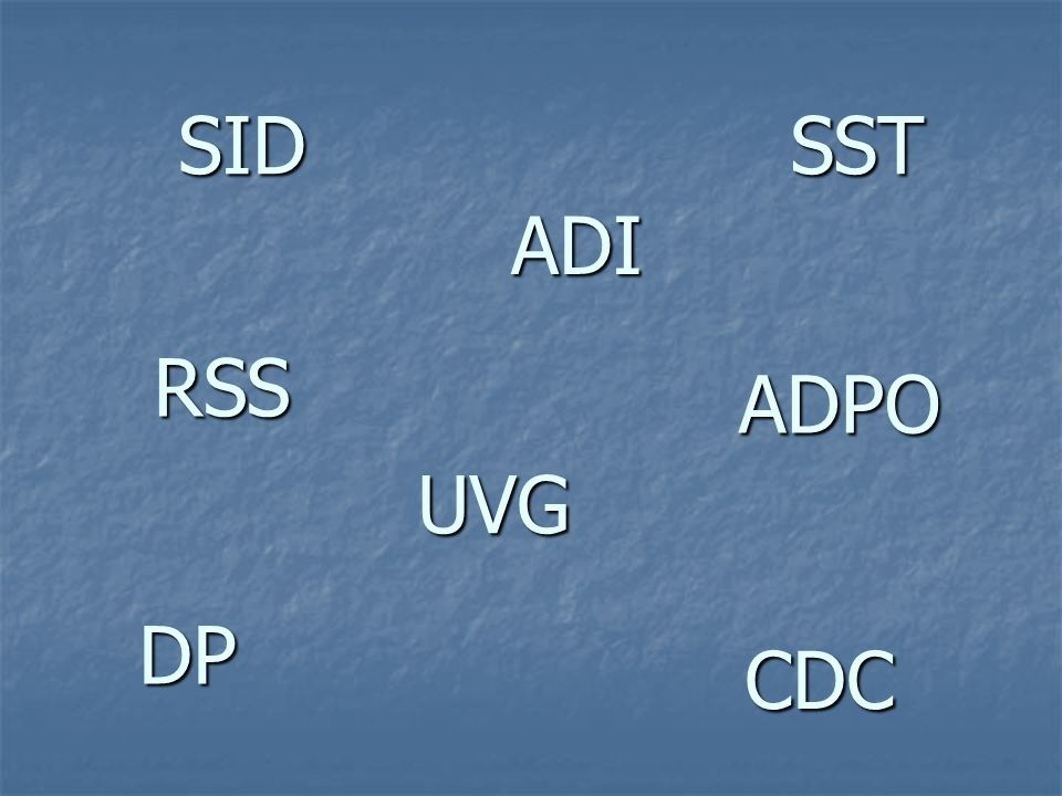 ADI SID ADPO UVG SST DP CDC RSS