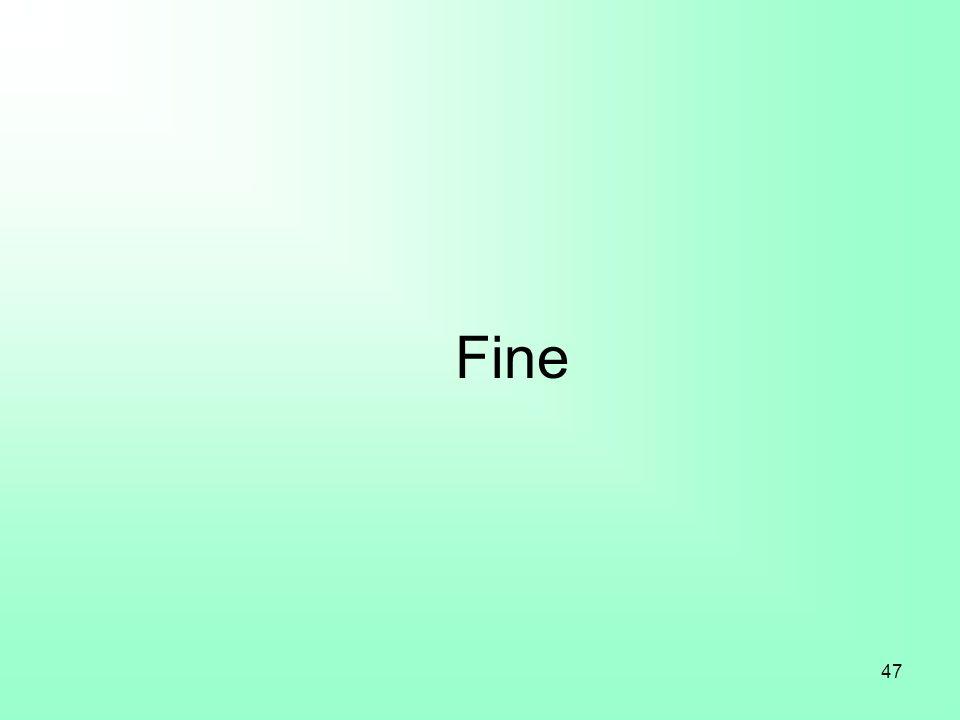 47 Fine