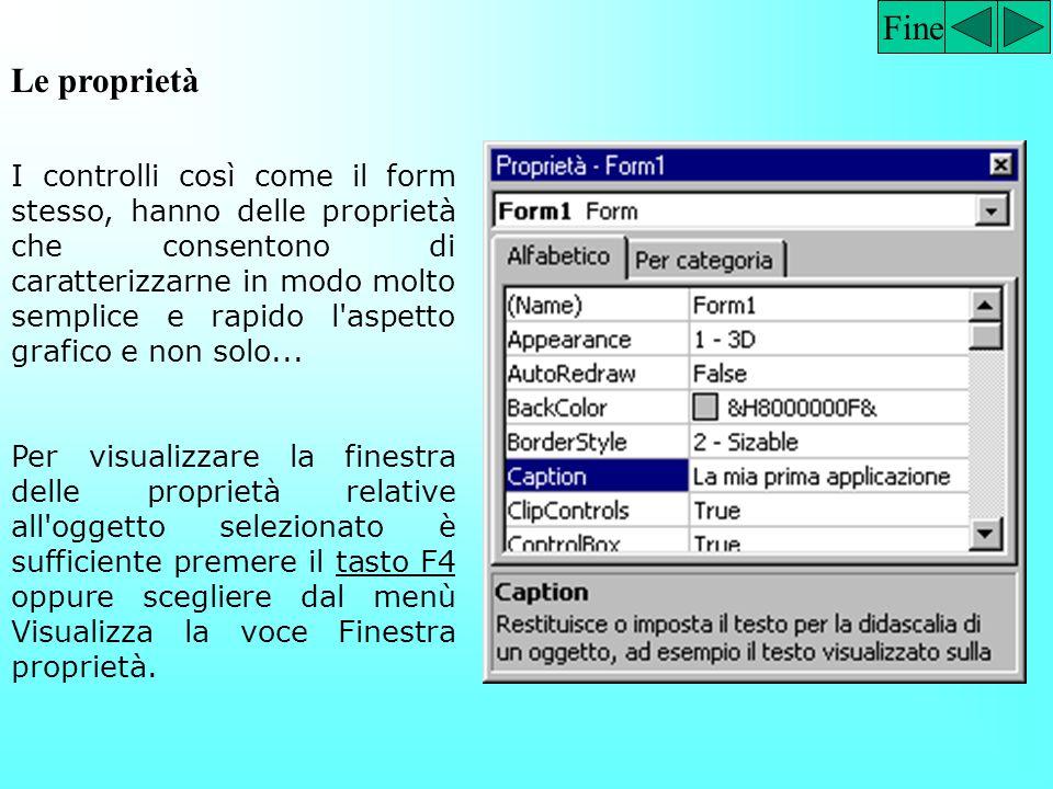 Fine Le classi di oggetto (controlli) Esempi di controlli molto comuni che si trovano nella casella degli strumenti: le caselle di testo (le celle che