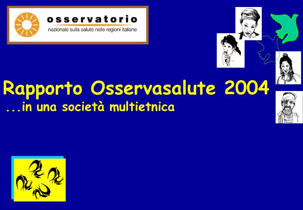 Rapporto Osservasalute 2004...in una società multietnica
