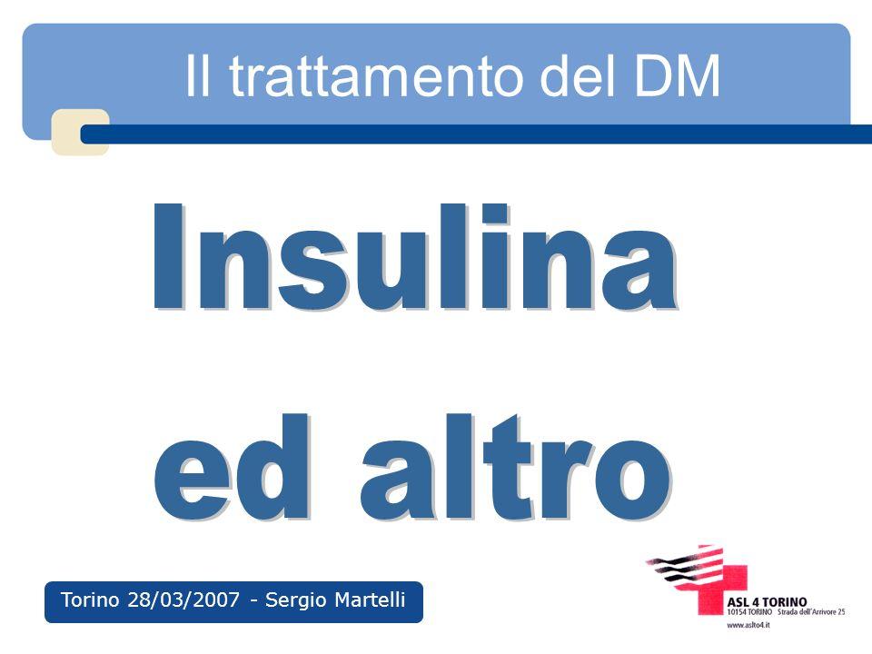 Il trattamento del DM Torino 28/03/2007 - Sergio Martelli