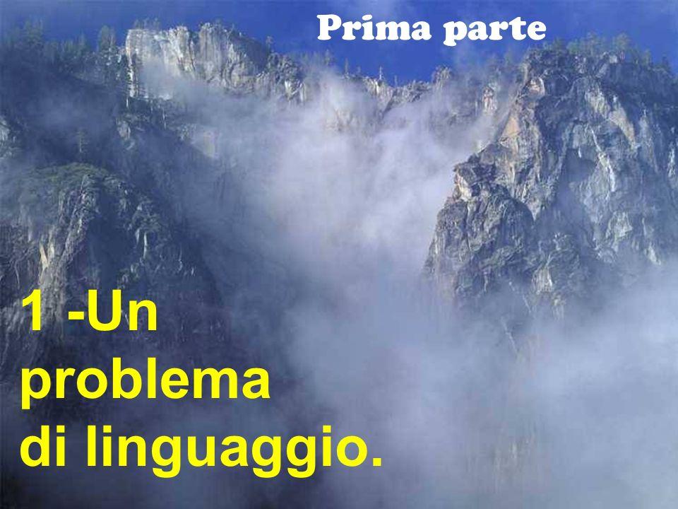 12 Prima parte 1 -Un problema di linguaggio.