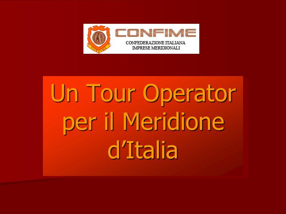Un Tour Operator per il Meridione dItalia