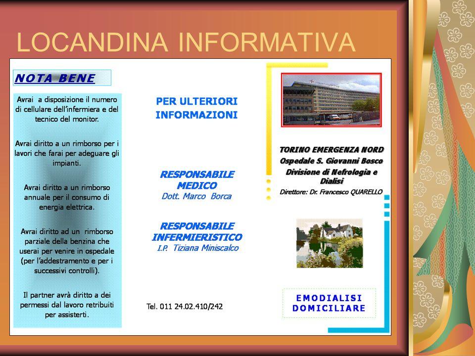 LOCANDINA INFORMATIVA Tel. 011 24.02.410/242 NOTA BENE EMODIALISI DOMICILIARE RESPONSABILE MEDICO Dott. Marco Borca RESPONSABILE INFERMIERISTICO I.P.