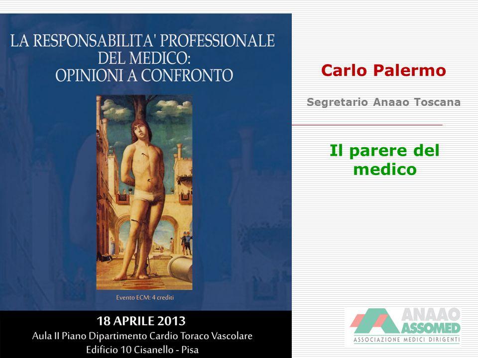 Il parere del medico Carlo Palermo Segretario Anaao Toscana