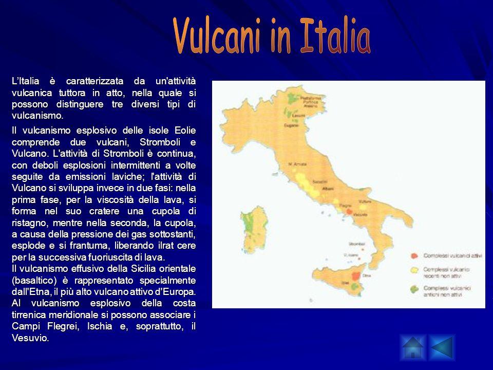 LItalia è caratterizzata da un'attività vulcanica tuttora in atto, nella quale si possono distinguere tre diversi tipi di vulcanismo. LItalia è caratt