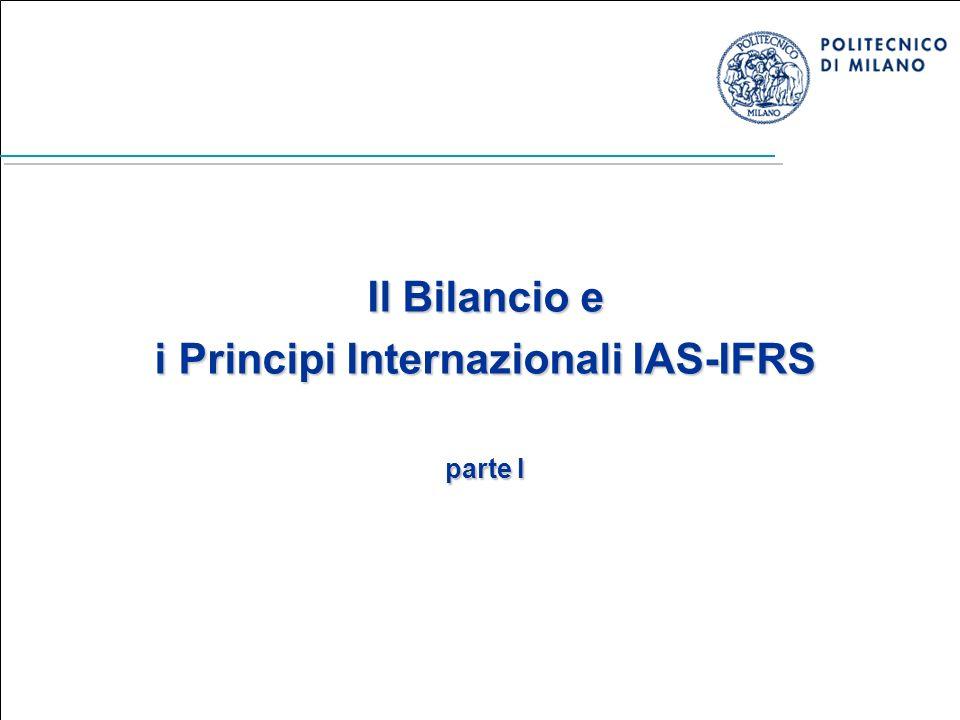 Marika Arena - Economia e Organizzazione Aziendale B - A.A. 2008/2009 1 Il Bilancio e i Principi Internazionali IAS-IFRS parte I