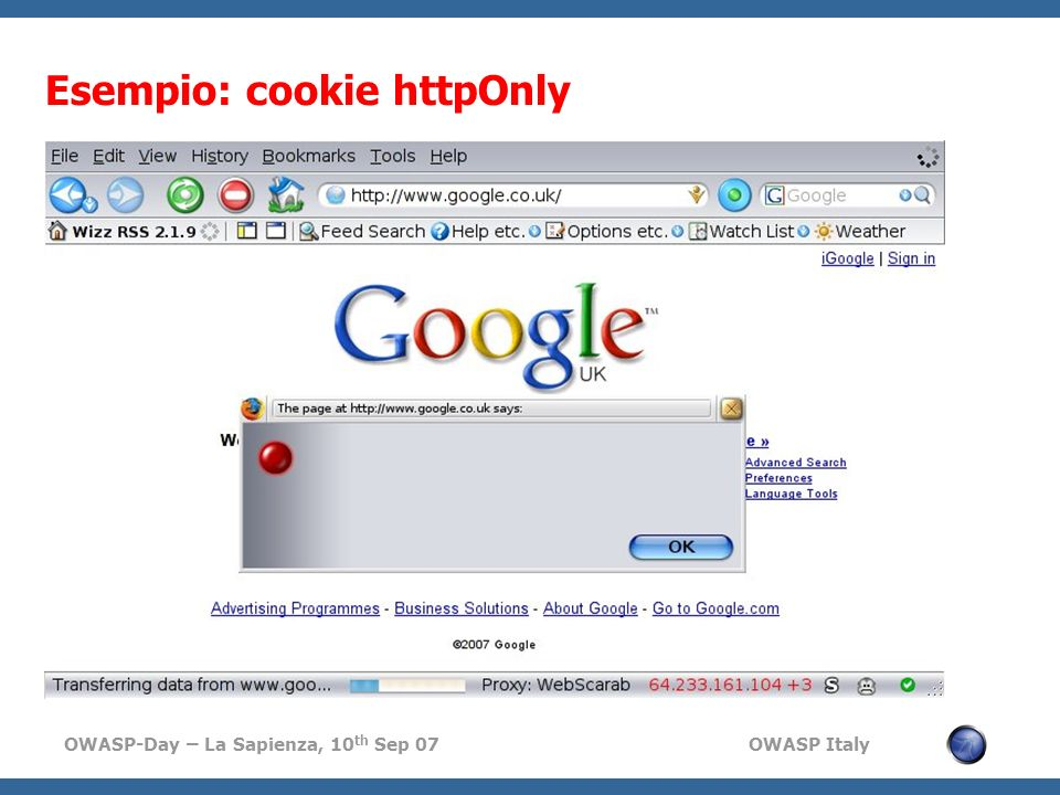 OWASP-Day – La Sapienza, 10 th Sep 07 OWASP Italy Esempio: cookie httpOnly