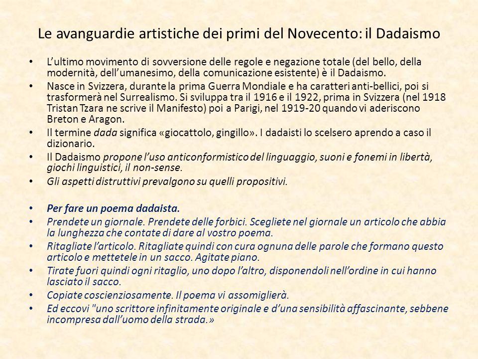 Le avanguardie artistiche dei primi del Novecento: il Dadaismo Lultimo movimento di sovversione delle regole e negazione totale (del bello, della mode