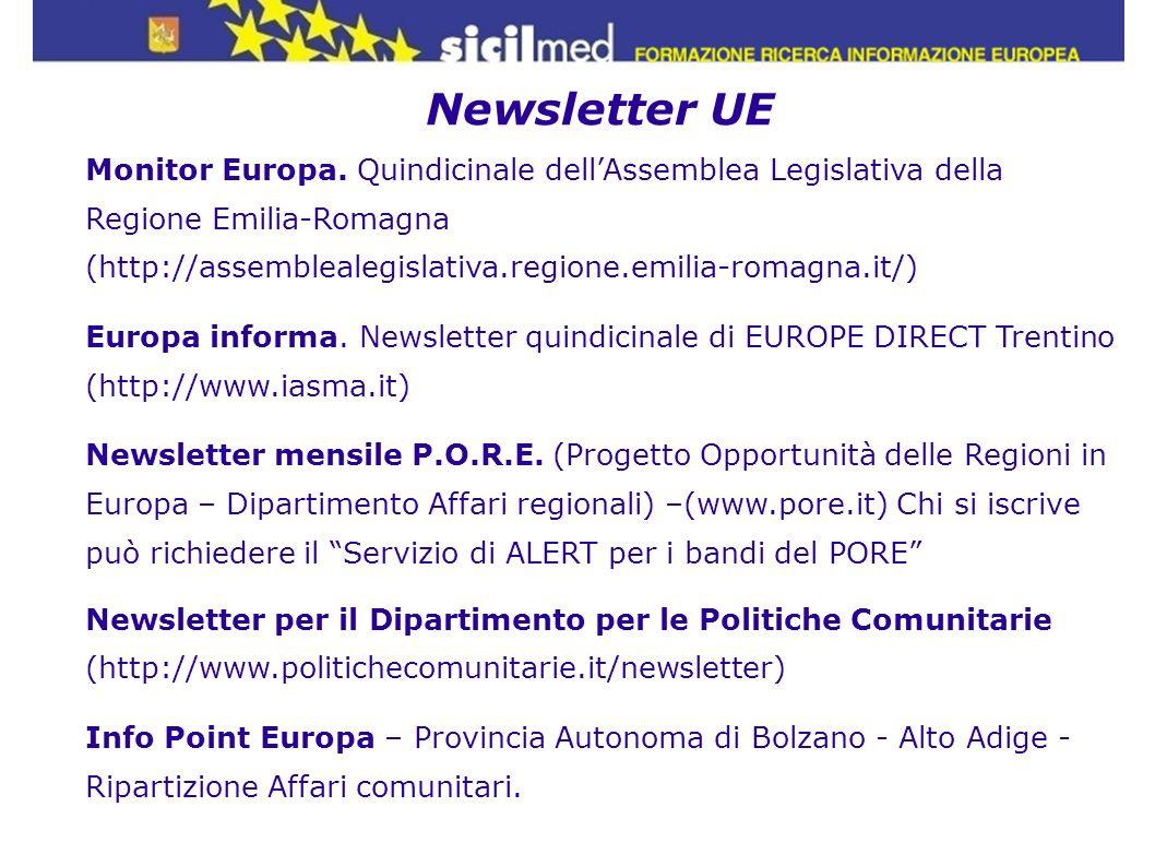Newsletter UE Monitor Europa. Quindicinale dellAssemblea Legislativa della Regione Emilia-Romagna (http://assemblealegislativa.regione.emilia-romagna.