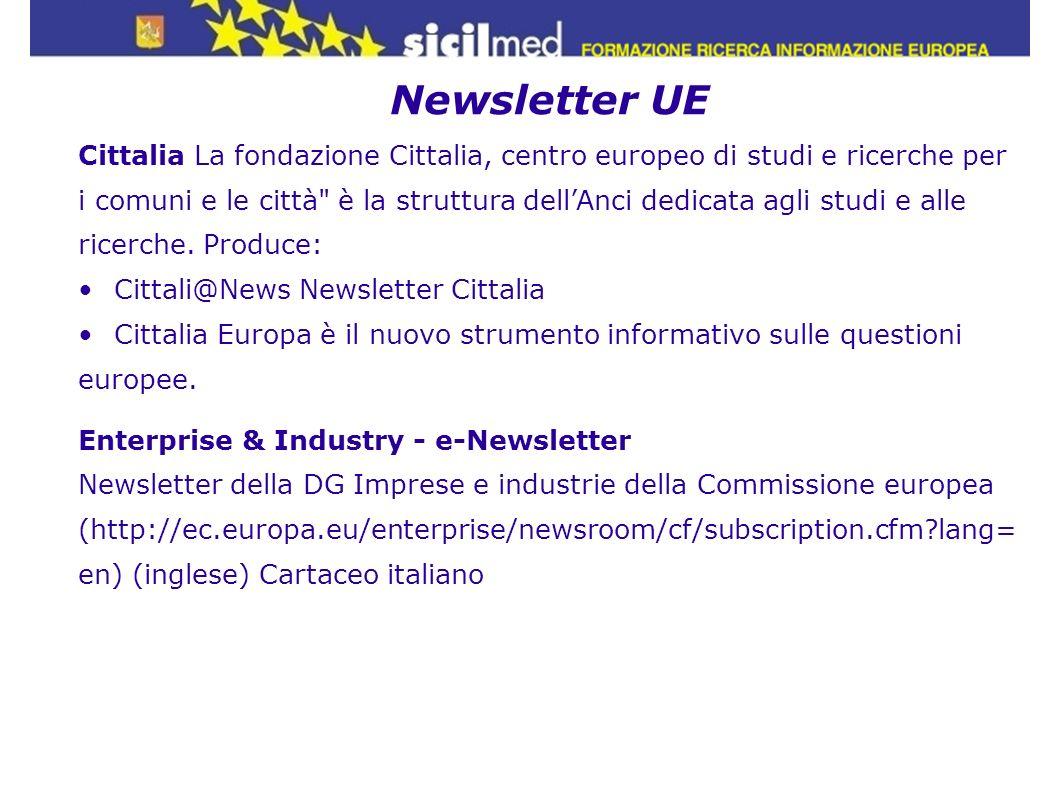 Newsletter UE Cittalia La fondazione Cittalia, centro europeo di studi e ricerche per i comuni e le città