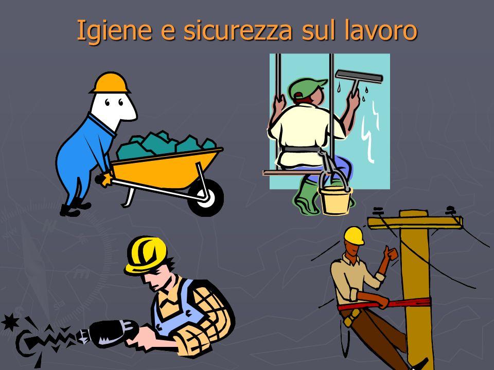 Igiene e sicurezza sul lavoro