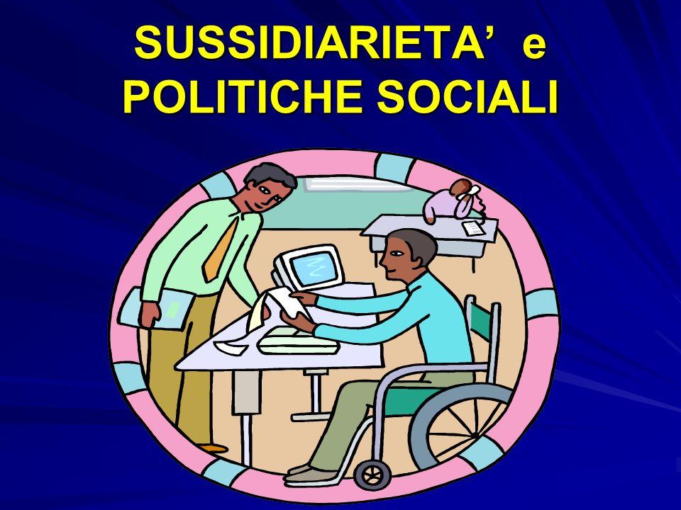 SUSSIDIARIETA e POLITICHE SOCIALI