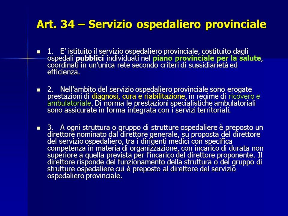 Art.34 – Servizio ospedaliero provinciale 1.