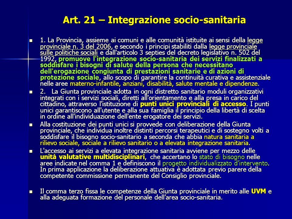 Art.21 – Integrazione socio-sanitaria 1.