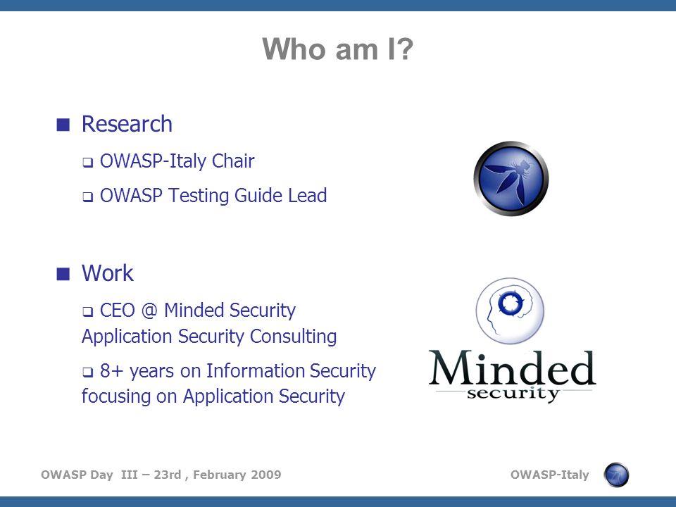 OWASP Day III – 23rd, February 2009 OWASP-Italy Whats new in v3.