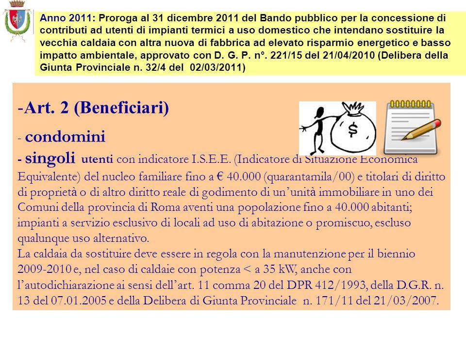 -Art. 2 (Beneficiari) - condomini - singoli utenti con indicatore I.S.E.E. (Indicatore di Situazione Economica Equivalente) del nucleo familiare fino