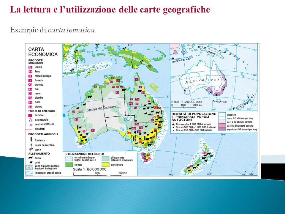 La lettura e lutilizzazione delle carte geografiche Esempio di carta tematica.