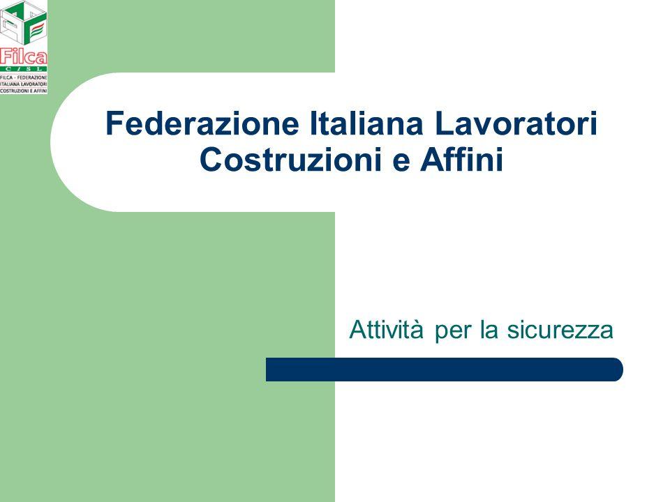 Federazione Italiana Lavoratori Costruzioni e Affini Attività per la sicurezza
