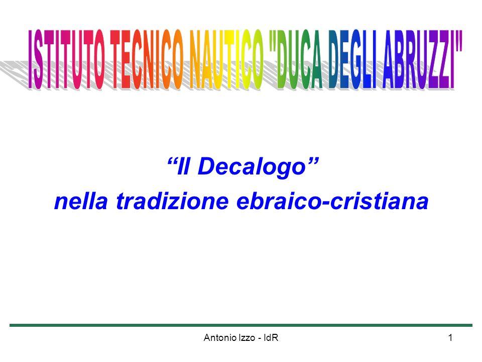 Antonio Izzo - IdR1 Il Decalogo nella tradizione ebraico-cristiana