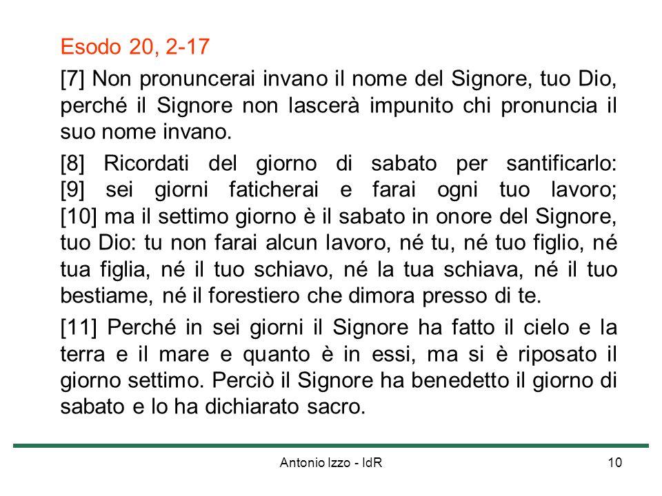 Antonio Izzo - IdR10 Esodo 20, 2-17 [7] Non pronuncerai invano il nome del Signore, tuo Dio, perché il Signore non lascerà impunito chi pronuncia il s