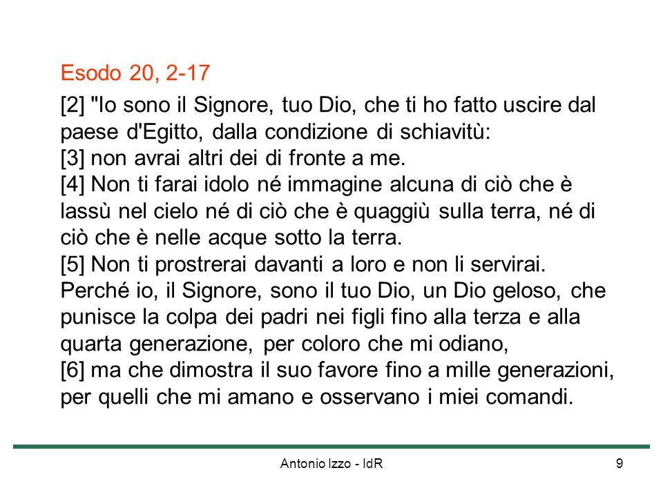 Antonio Izzo - IdR10 Esodo 20, 2-17 [7] Non pronuncerai invano il nome del Signore, tuo Dio, perché il Signore non lascerà impunito chi pronuncia il suo nome invano.