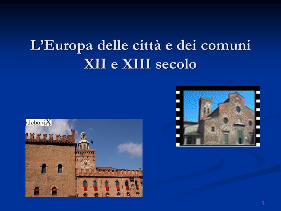 1 LEuropa delle città e dei comuni XII e XIII secolo