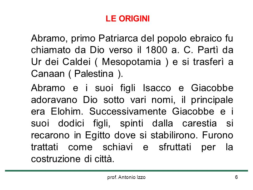 prof.Antonio Izzo7 La Liberazione dallEgitto ( 1330-1000 a.